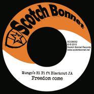 "Mungo's Hi-Fi, Freedom Come (7"")"