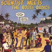 Scientist, Meets The Roots Radics (LP)