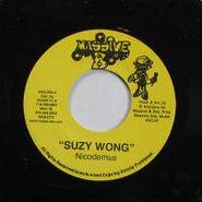 """Nicodemus, Suzy Wong (12"""")"""