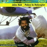 """John Holt, Police In Helicopter (7"""")"""