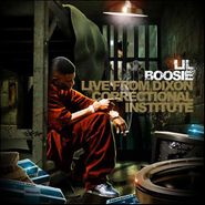Lil' Boosie, Live From Dixon Correctional (CD)