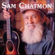 Sam Chatmon, 1970-74 (CD)
