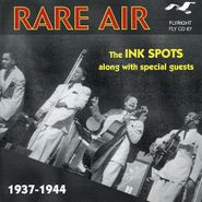 The Ink Spots, Rare Air 1937-44 (CD)