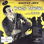 Wingy Manone, Modern Jazz Played by Wingy Malone and his Cats: 1943-1945 (CD)