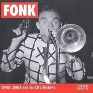 Spike Jones, Fonk