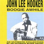 John Lee Hooker, Boogie Awhile (CD)