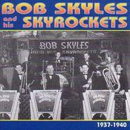 Bob Skyles & His Skyrockets, Bob Skyles & His Skyrockets 19 (CD)