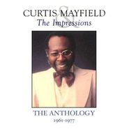 Curtis Mayfield, The Anthology: 1961-1977 (2CD)