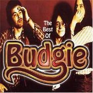 Budgie, The Best Of Budgie (CD)