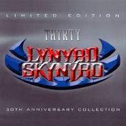 Lynyrd Skynyrd, Thyrty: 30th Anniversary Collection [Limited Edition] (CD)