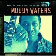 Muddy Waters, Martin Scorsese Presents The Blues: Muddy Waters (CD)