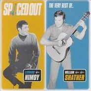 Leonard Nimoy, Spaced Out-The Best of Leonard Nimoy and William Shatner (CD)