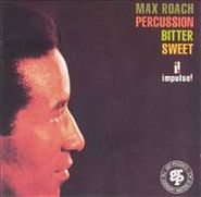 Max Roach, Percussion Bitter Sweet [1993 Re-issue] (CD)