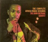 The John Coltrane Quartet, The Complete Africa / Brass Sessions (CD)