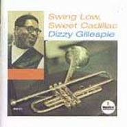 Dizzy Gillespie, Swing Low Sweet Cadillac (CD)