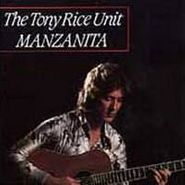 The Tony Rice Unit, Manzanita (CD)