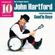 John Hartford, Good'le Days (CD)