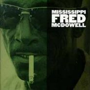 Mississippi Fred McDowell, Mississippi Fred McDowell (CD)