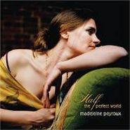 Madeleine Peyroux, Half The Perfect World (CD)