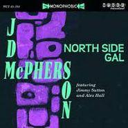 "JD McPherson, North Side Gal [2010 Witchcraft International] (7"")"
