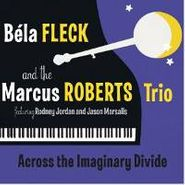 Béla Fleck, Across The Imaginary Divide (CD)