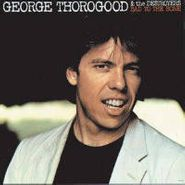 George Thorogood & The Destroyers, George Thorogood & The Destroyers (CD)