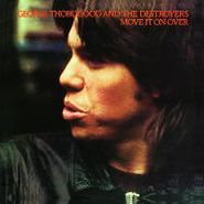 George Thorogood & The Destroyers, Move It On Over (LP)