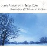 John Fahey, Popular Songs of Christmas & New Year's (CD)