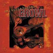 Ray Wylie Hubbard, Growl (CD)