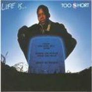 Too Short, Life Is Too Short (CD)