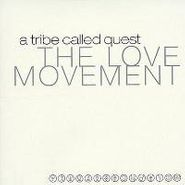 A Tribe Called Quest, Love Movement (LP)