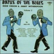 Eddie Vinson, Battle Of The Blues: Volume 3