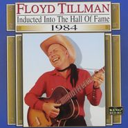 Floyd Tillman, 1984-Country Music Hall Of Fam (CD)