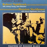 Robert Nighthawk, Masters Of Modern Blues: Robert Nighthawk & Houston Stackhouse (CD)