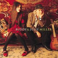 Buddy & Julie Miller, Buddy & Julie Miller (CD)