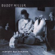 Buddy Miller, Midnight and Lonesome (CD)