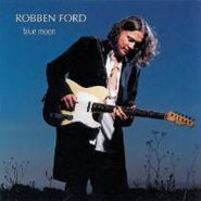 Robben Ford, Blue Moon (CD)