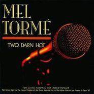 Mel Tormé, Two Darn Hot (CD)