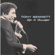 Tony Bennett, Life Is Beautiful (CD)