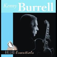 Kenny Burrell, Ballad Essentials (CD)