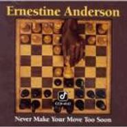 Ernestine Anderson, Never Make Your Move Too Soon (CD)