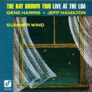 Ray Brown Trio, Live At The Loa: Summer Wind (CD)