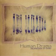 Human Drama, Moments In Time (CD)
