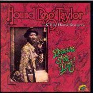 Hound Dog Taylor, Beware Of The Dog! (CD)