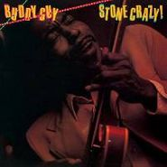 Buddy Guy, Stone Crazy! (LP)