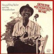 Hound Dog Taylor, Genuine Houserocking Music (CD)