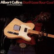 Albert Collins, Don't Lose Your Cool (CD)