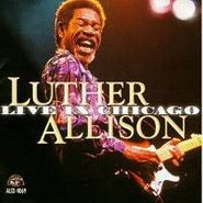 Luther Allison, Live In Chicago (CD)