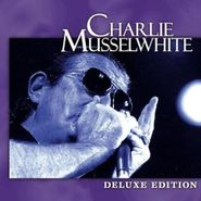 Charlie Musselwhite, Deluxe Edition (CD)