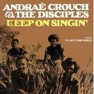 Andraé Crouch & The Disciples, Keep On Singing (CD)